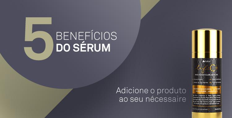 5 BENEFÍCIOS DO SÉRUM