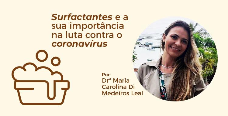 A IMPORTÂNCIA DOS SURFACTANTES NO COMBATE AO CORONAVÍRUS